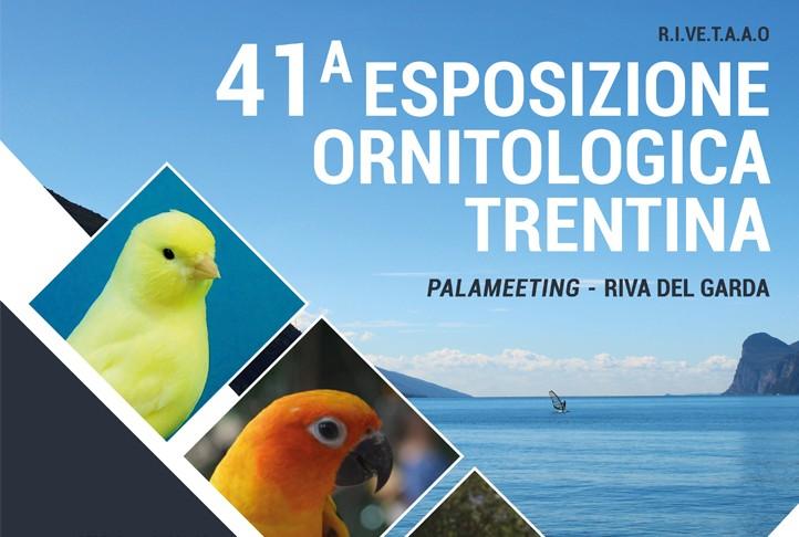 41a ESPOSIZIONE ORNITOLOGICA TRENTINA